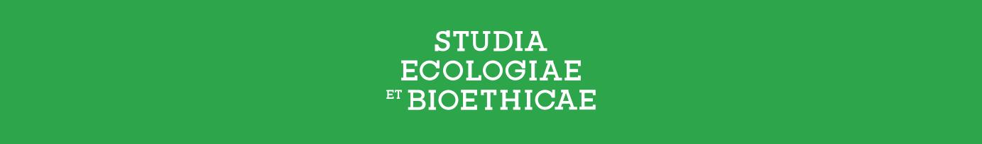 Studia Ecologiae et Bioethicae
